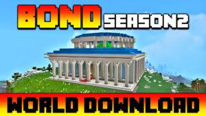 Bond Season 2 World