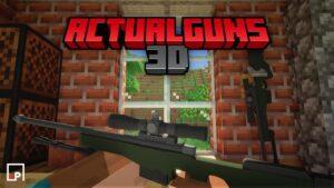 ActualGuns 3D Addon